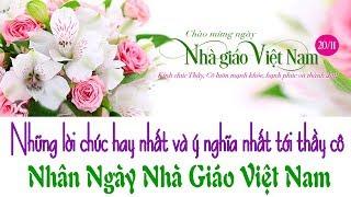 Ngày nhà giáo Việt Nam 20/11: Những lời chúc hay nhất và ý nghĩa nhất - Bạn có biết ?