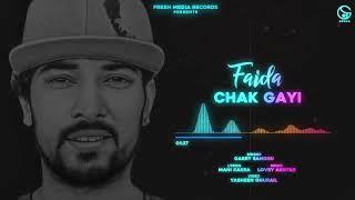 Faida Chak Gayi – Garry Sandhu Video HD