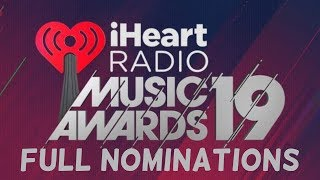 2019 iHeartRadio Music Awards NOMINATIONS | The Full List, Pt. 1