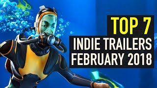 Top 7 Best Looking Indie Game Trailers - February 2018