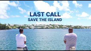 Last Call - Save the Island (Official Video)