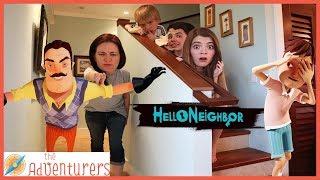 Hello Neighbor / That YouTub3 Family I The Adventurers