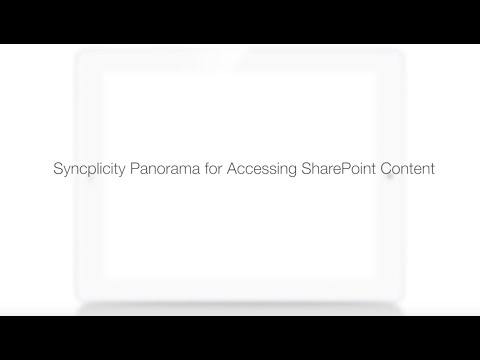 Syncplicity Product Feature - Panorama for End User