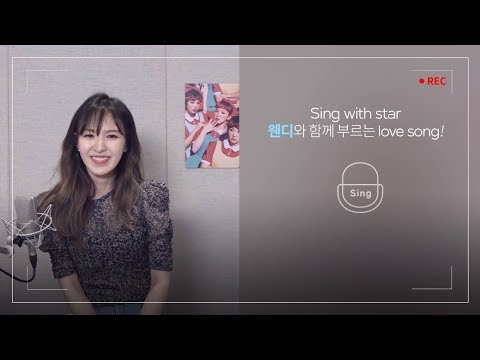 [Sing with star] 웬디 - Love [story]_에브리싱ver.