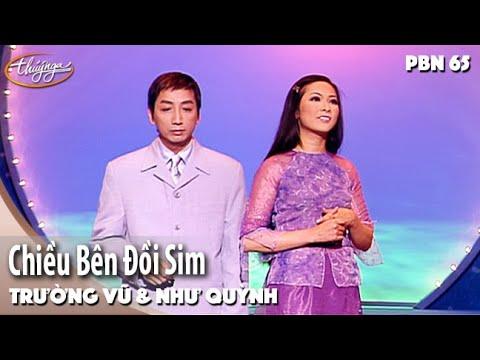 PBN 65 | Như Quỳnh & Trường Vũ - Chiều Bên Đồi Sim