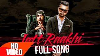 Jatt Raakhi – Raj Ranjodh Punjabi Video Download New Video HD