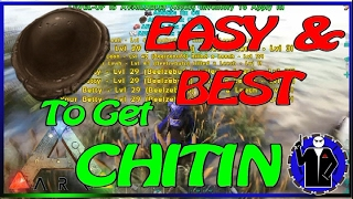 ARK - EASY and BEST way for CHITIN