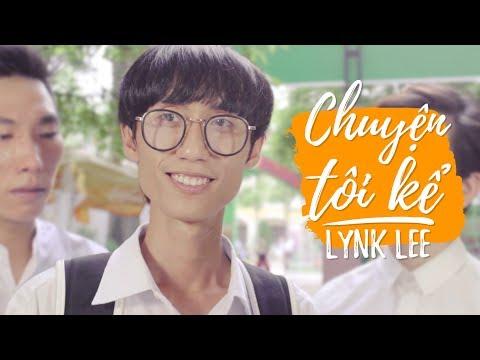 Chuyện tôi kể - Lynk Lee
