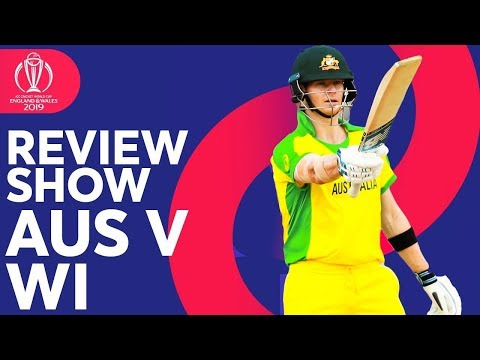 The Review - Australia vs. West Indies | Australia Claim Win! | ICC Cricket World Cup 2019
