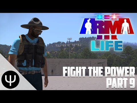 ARMA 3: Life Mod — Fight the Power — Part 9 — The Running Dead!