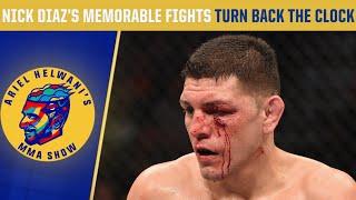 Nick Diaz's memorable UFC fights | Turn Back the Clock | Ariel Helwani's MMA Show
