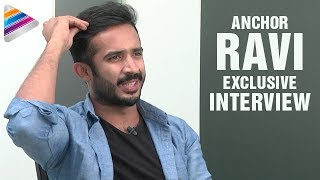 Anchor Ravi about his struggles in personal & professi..