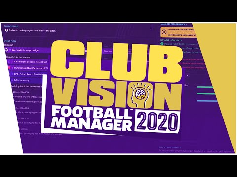 Football Manager 2020 - Exploring Club Vision / FM20