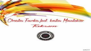 Christos Fourkis feat.  Kostas Moustakas - Taksim (Original Mix)[Retrolounge Records]