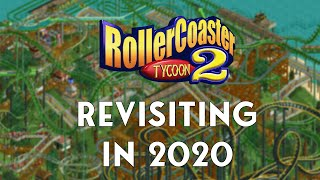 Revisiting RollerCoaster Tycoon In 2020