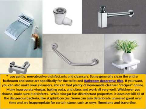 Caring For Your Bathroom Accessories and Sanitary Ware