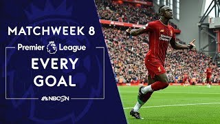 Every Premier League goal from Matchweek 8 | NBC Sports