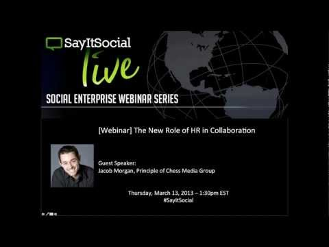Jacob Morgan - The New Role of HR in Collaboration - SayItSocial Live