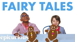 Kids Try Famous Foods From Fairy Tales | Epicurious
