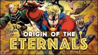 Origin of The Eternals