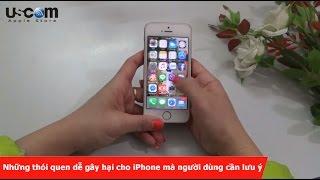 Những thói quen dễ gây hại cho iPhone mà người dùng cần lưu ý