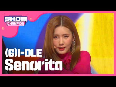 Show Champion EP.307 (G)I-DLE - Senorita