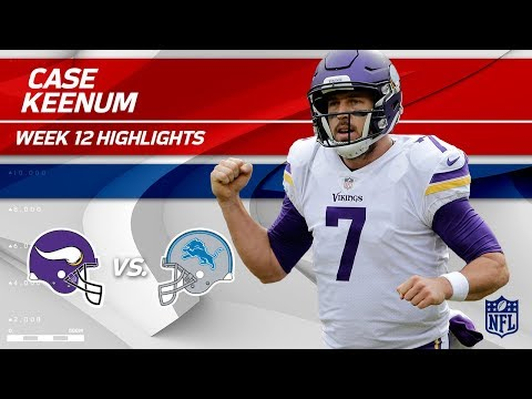 Case Keenum Dishes Out 302 Total Yards & 3 TDs vs. Detroit! | Vikings vs. Lions | Wk 12 Player HLs