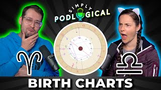 Reading Our Astrology Birth Charts - SimplyPodLogical #33