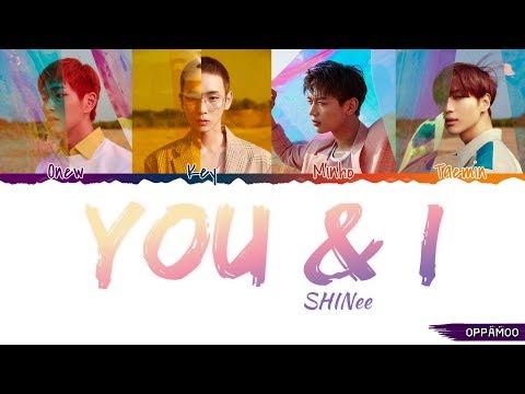 SHINee (샤이니) - 'You & I (안녕)' Lyrics (Color Coded Han-Rom-Eng)