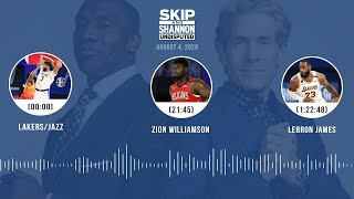 Lakers/Jazz, Zion Williamson, LeBron James (8.4.20) | UNDISPUTED Audio Podcast