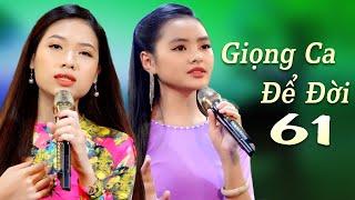 Giọng Ca Để Đời 61 - LK Nhạc Vàng Xưa 2021 Nghe Chan Chứa Kỷ Niệm