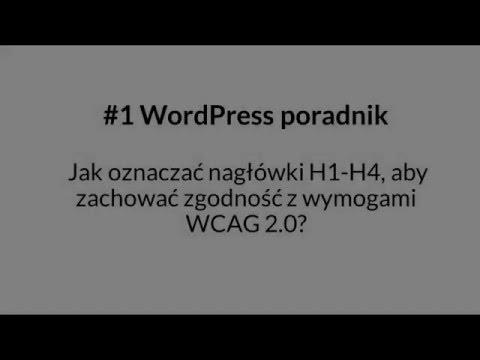 Jak oznaczać nagłówki H1 H6, aby zachować zgodność z wymogami WCAG 2 0