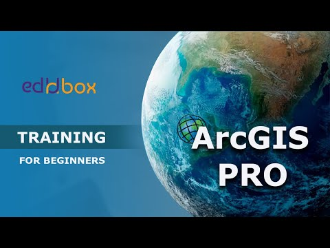 ArcGIS Pro for Beginners | ArcGIS Pro From Scratch | Getting Started with ArcGIS Pro | EdUnbox