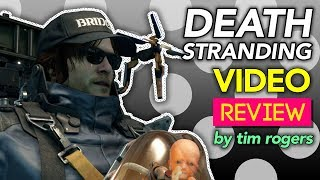 Death Stranding: The Kotaku Video Review (by Tim Rogers)