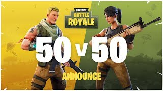 Fortnite - Battle Royale: 50v50 Announce Trailer