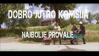 DOBRO JUTRO KOMSIJA - NAJBOLJE PROVALE - BEST OFF