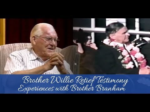 Brother Willie Retief Testimony concerning Brother William Branham in Durban South Africa