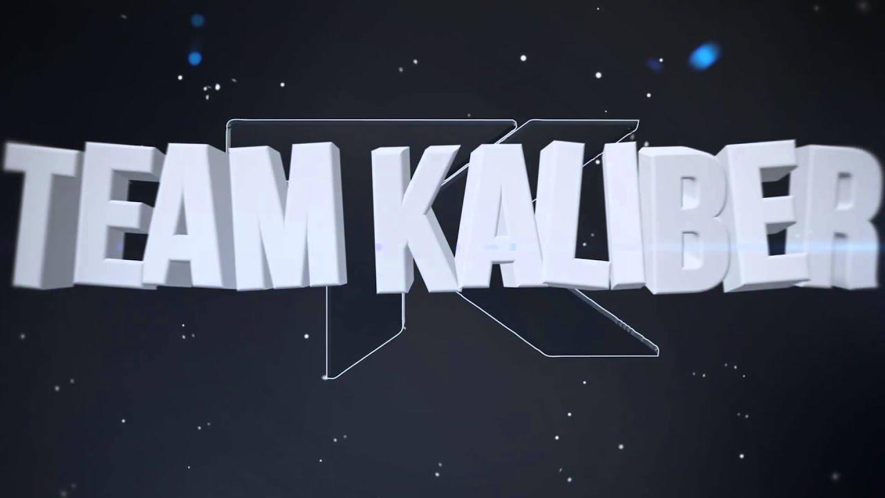 Team KaLiBeR | Intro | By Havoc tK - YouTube