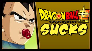 Dragon Ball Super Sucks