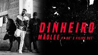 Mãolee - DINHEIRO Part. Bk' e Filipe Ret