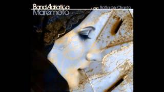 BandAdriatica - Strade alle strade