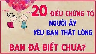 20 Điều chứng tỏ người ấy yêu bạn thật lòng! Bạn đã biết chưa?   Blog HCĐ ✔