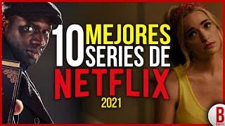 TOP 10 MEJORES SERIES DE NETFLIX 2021 | Las Series más Recomendables
