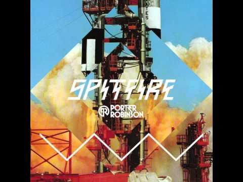 Baixar Porter Robinson - Spitfire (Kill the Noise Remix)