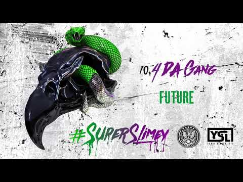 Future - 4 Da Gang [Official Audio]