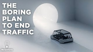 The Boring Company's Plan to End Traffic
