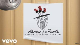 Chocolate MC, El Chulo, El Micha - Abreme La Puerta (Cover Video)