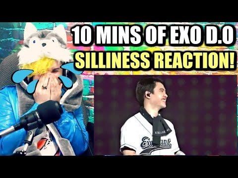 10 MINUTES OF EXO D.O'S SILLINESS | TEARS OF LAUGHTER! | REACTION!!