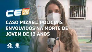 CASO MIZAEL: Policiais envolvidos na morte de jovem de 13 anos são indiciados