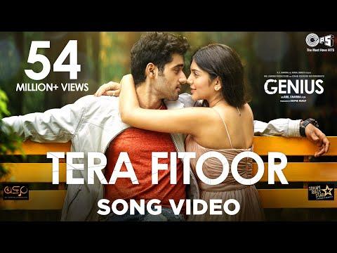 Tera Fitoor Song Video - Genius - Utkarsh Sharma, Ishita Chauhan - Arijit Singh - Himesh Reshammiya